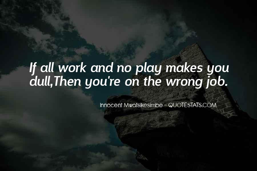 Inspirational Life Work Quotes #252181