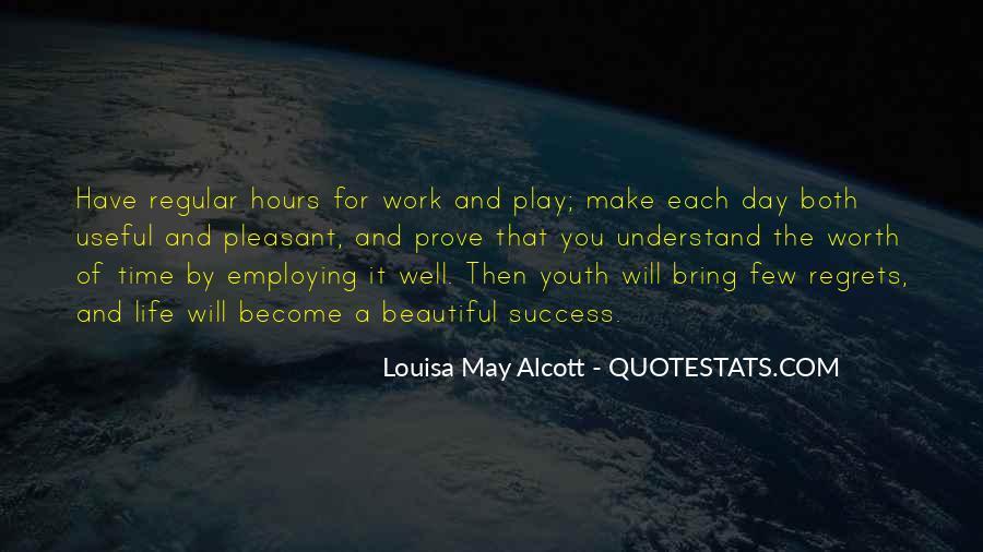 Inspirational Life Work Quotes #352386
