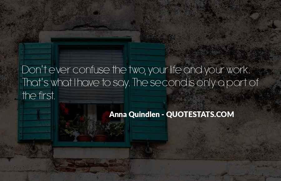 Inspirational Life Work Quotes #378695