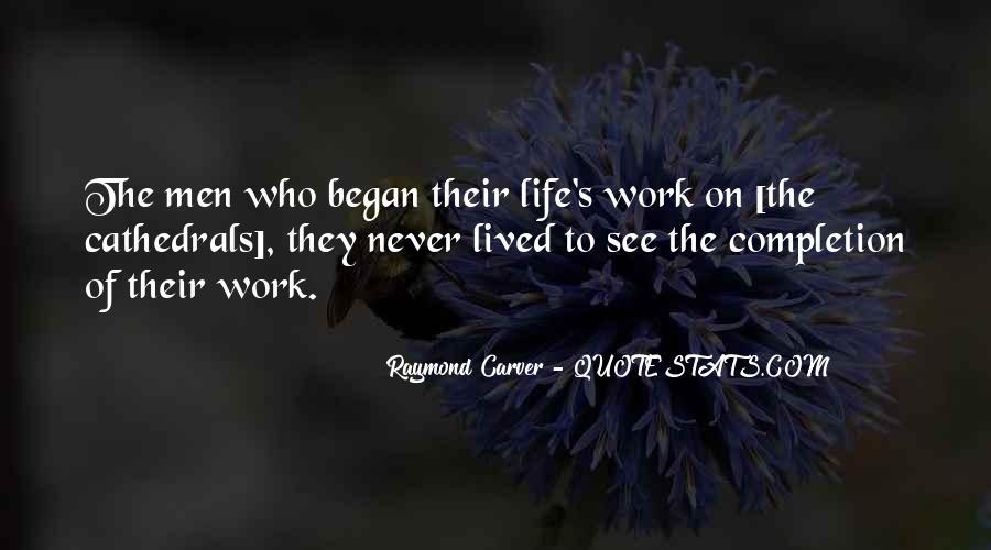 Inspirational Life Work Quotes #541199