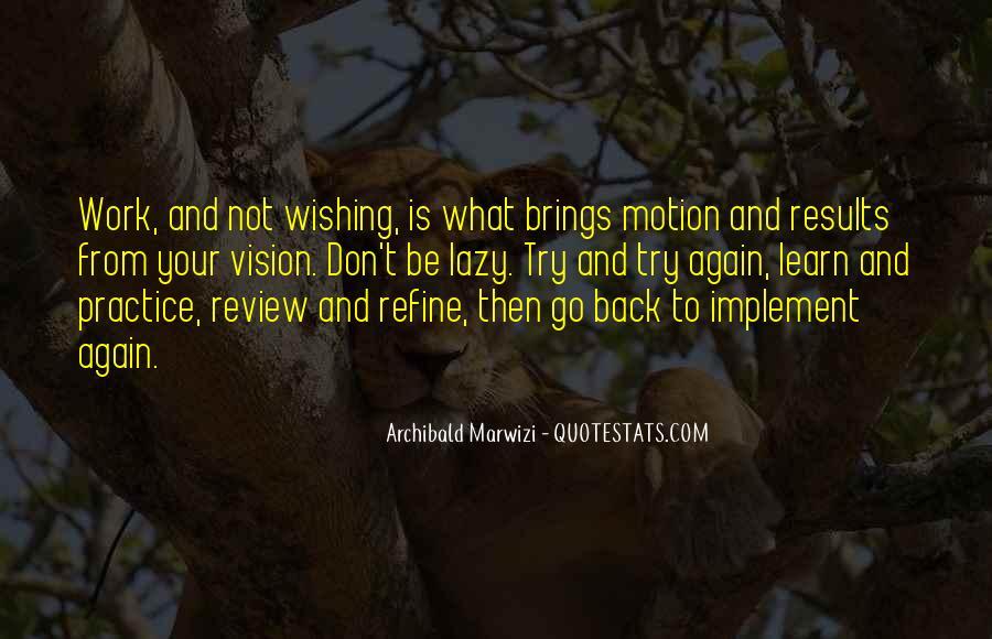 Inspirational Life Work Quotes #678798