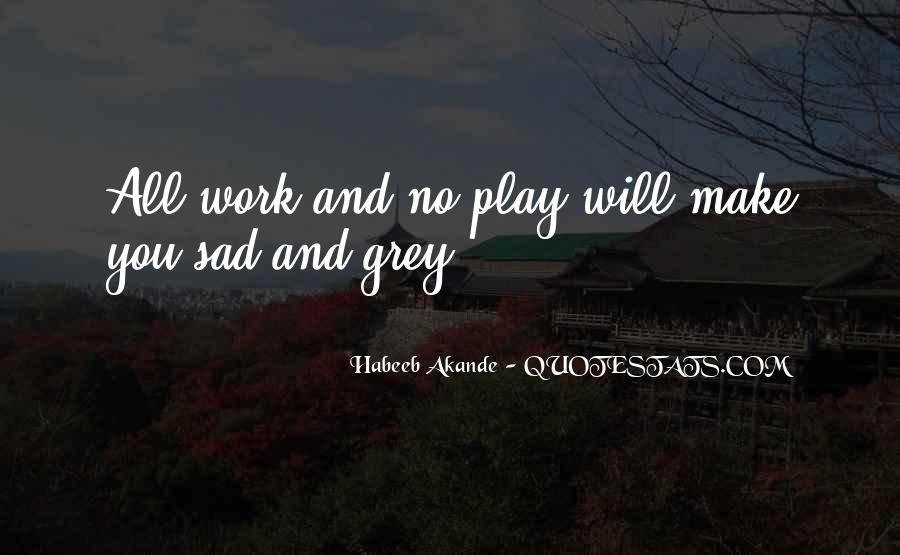 Inspirational Life Work Quotes #729327