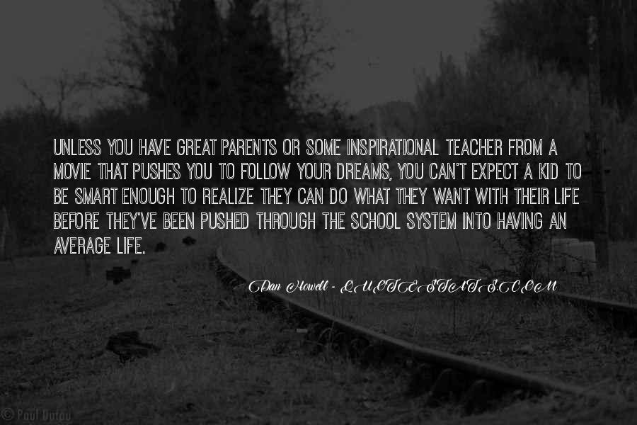 Inspirational School Quotes #1616853