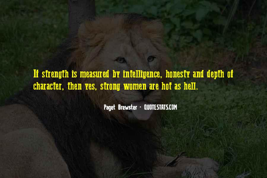 Intelligence Is Hot Quotes #1397932