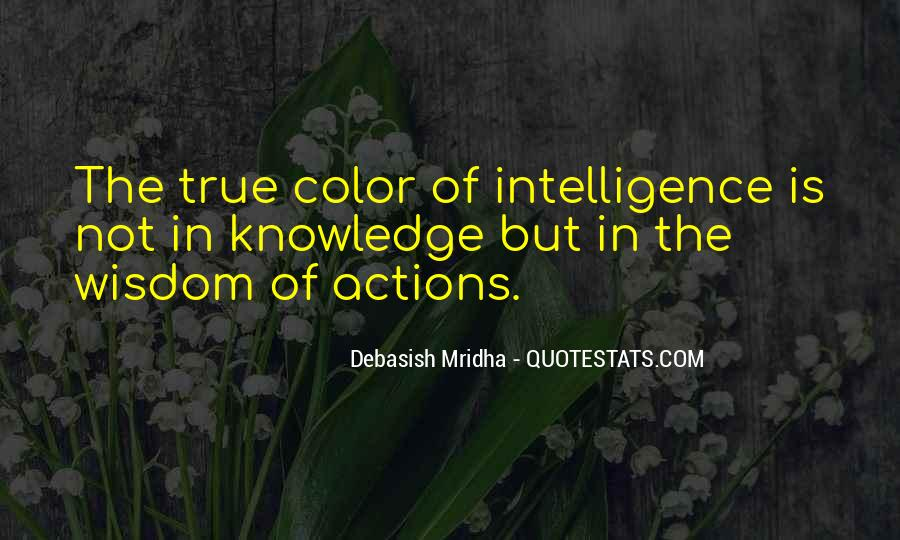 Intelligence Wisdom Quotes #12624