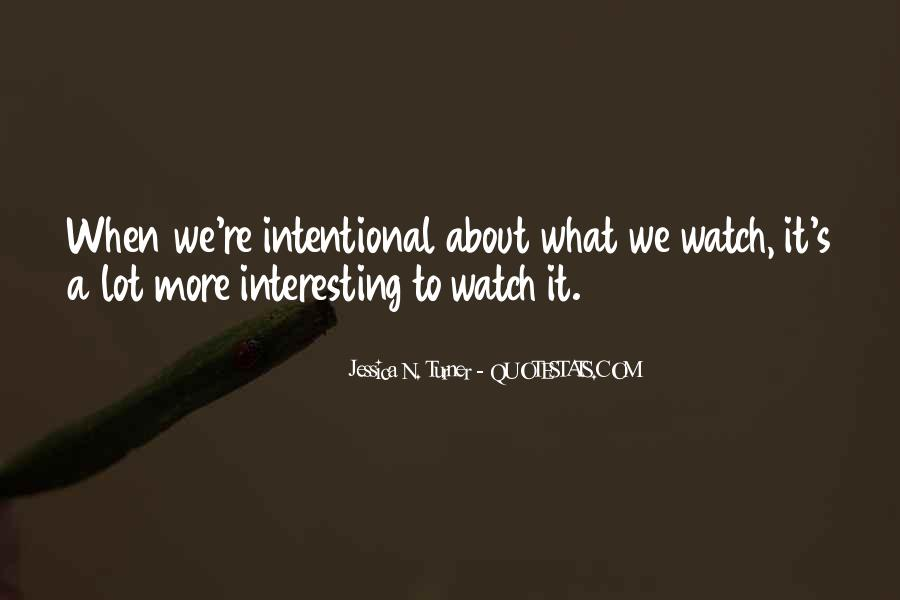 Intentional Quotes #381315