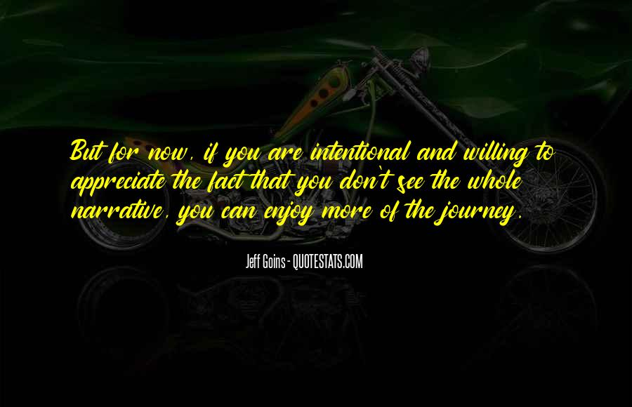 Intentional Quotes #394900