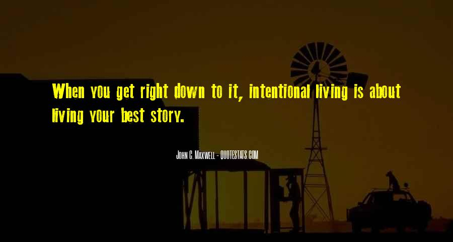 Intentional Quotes #410458