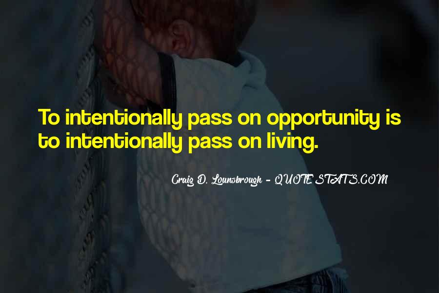 Intentional Quotes #558526
