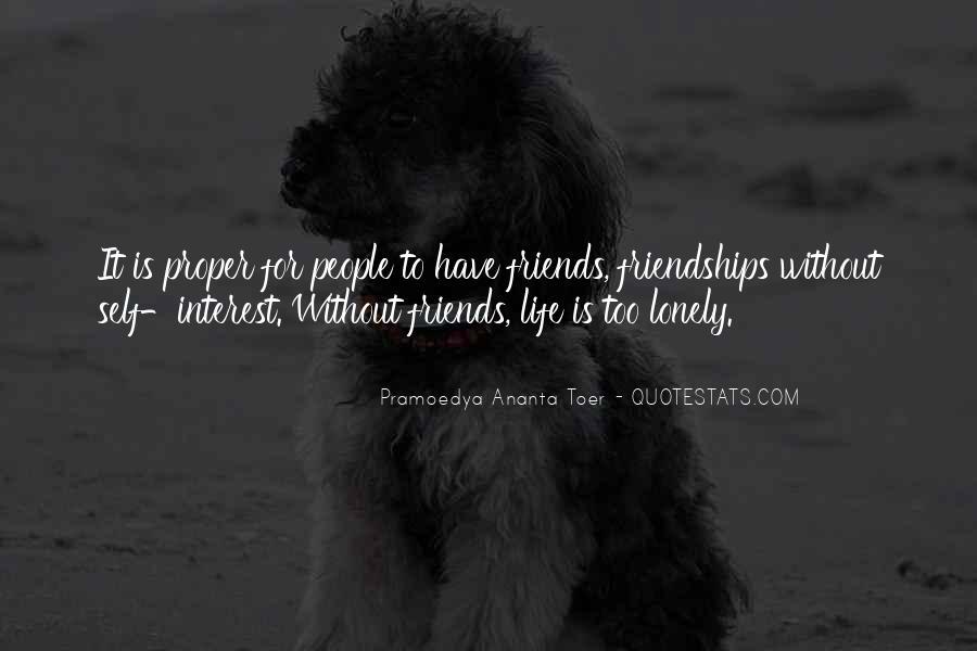 Interest Friendship Quotes #1056978