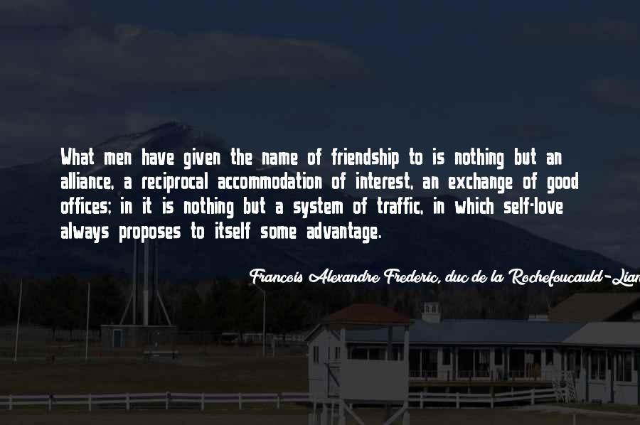 Interest Friendship Quotes #1099024