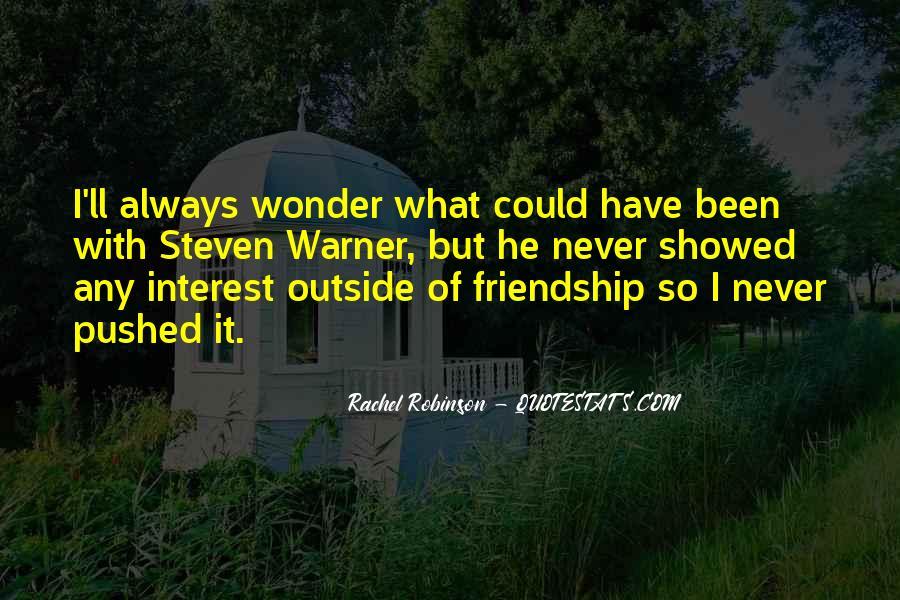 Interest Friendship Quotes #1585841