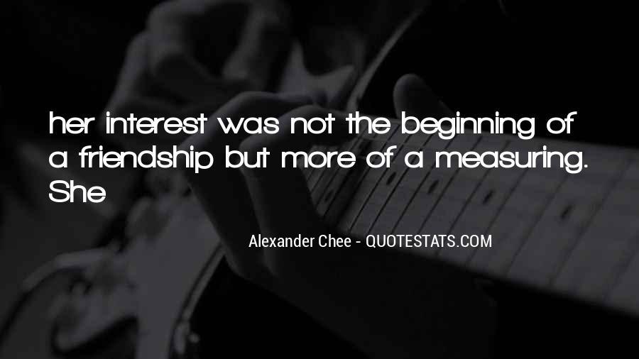 Interest Friendship Quotes #18256