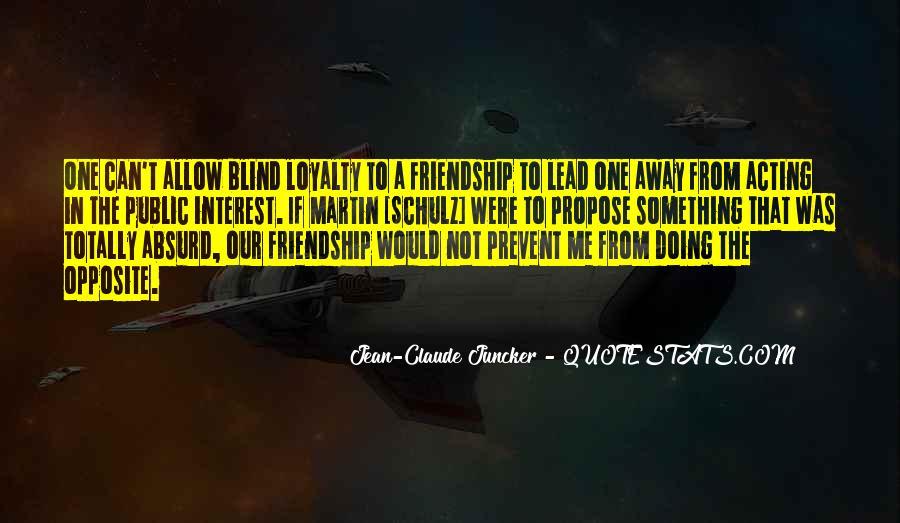 Interest Friendship Quotes #367527