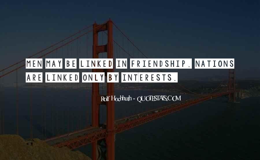 Interest Friendship Quotes #479164