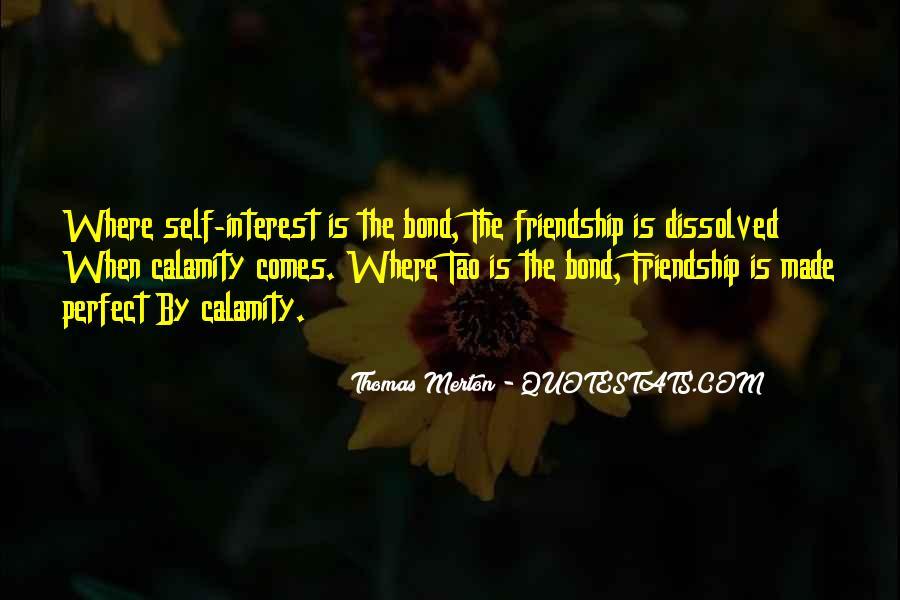 Interest Friendship Quotes #600489