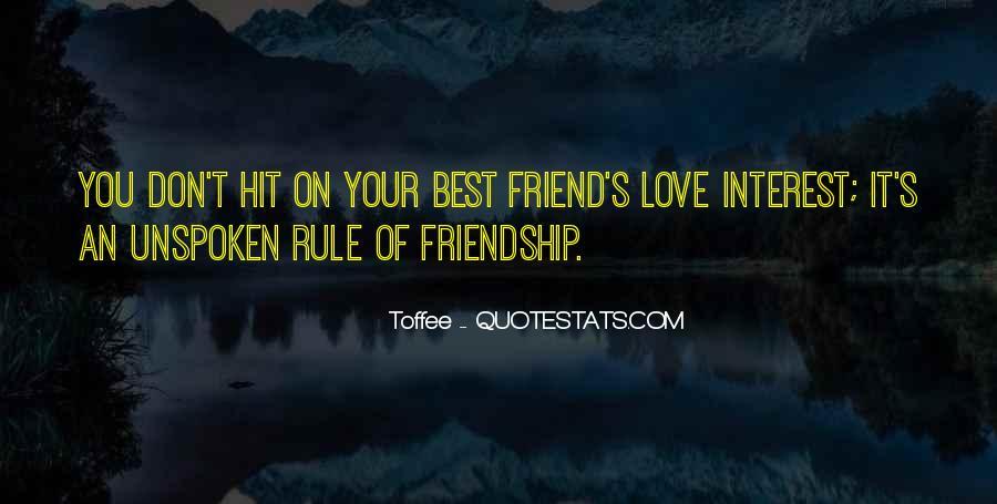Interest Friendship Quotes #783095