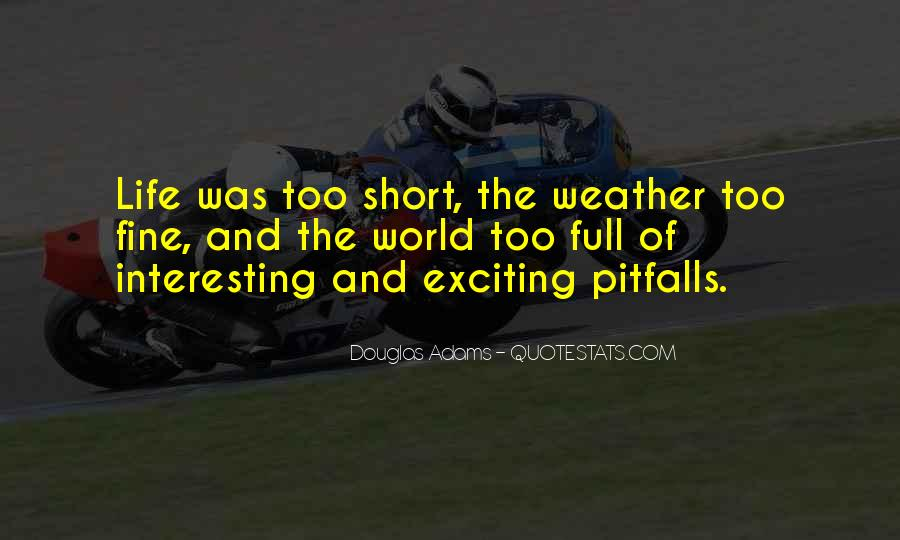 Interesting And Short Quotes #359421