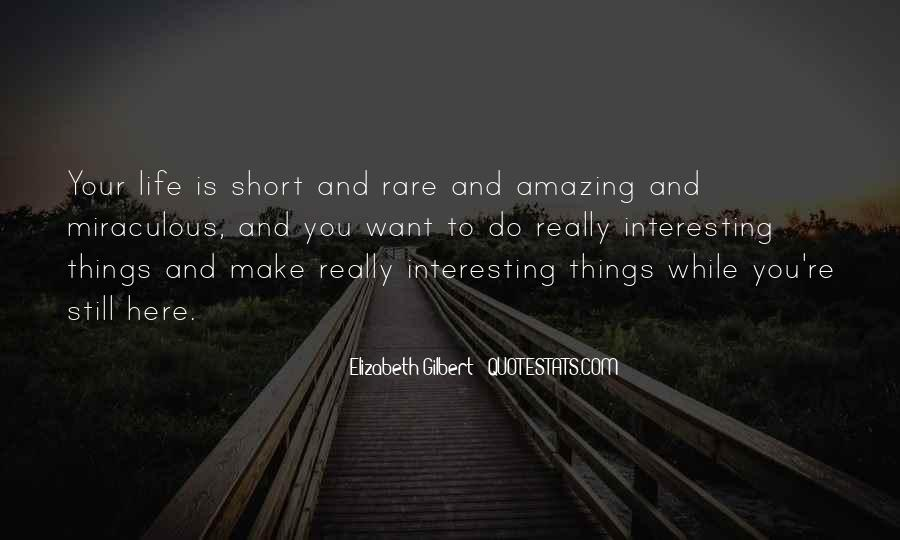 Interesting And Short Quotes #478030