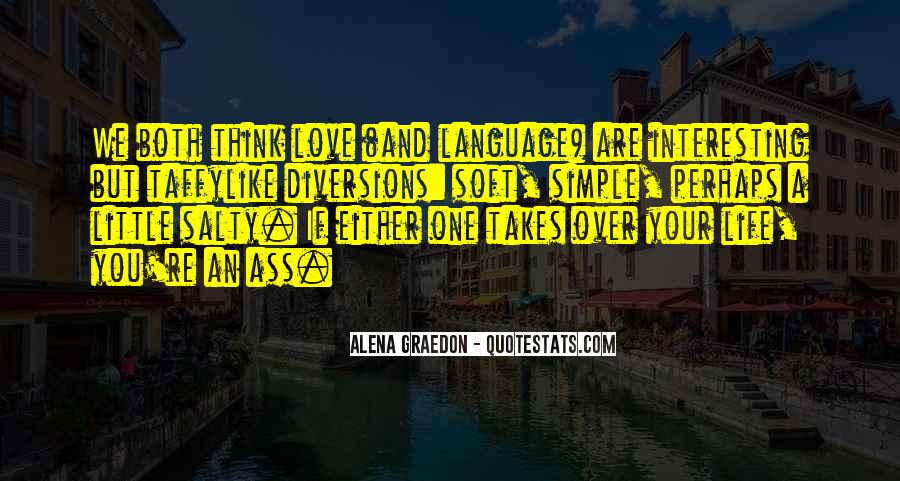 Interesting Love Life Quotes #1819322