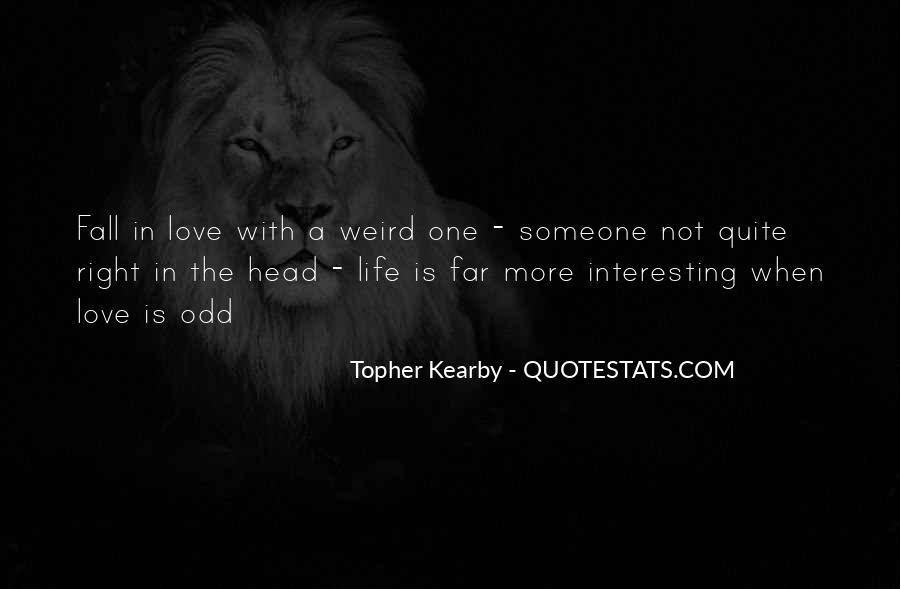 Interesting Love Life Quotes #203589