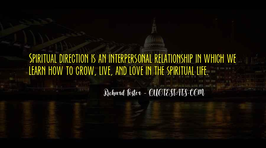 Interpersonal Relationship Quotes #1209376