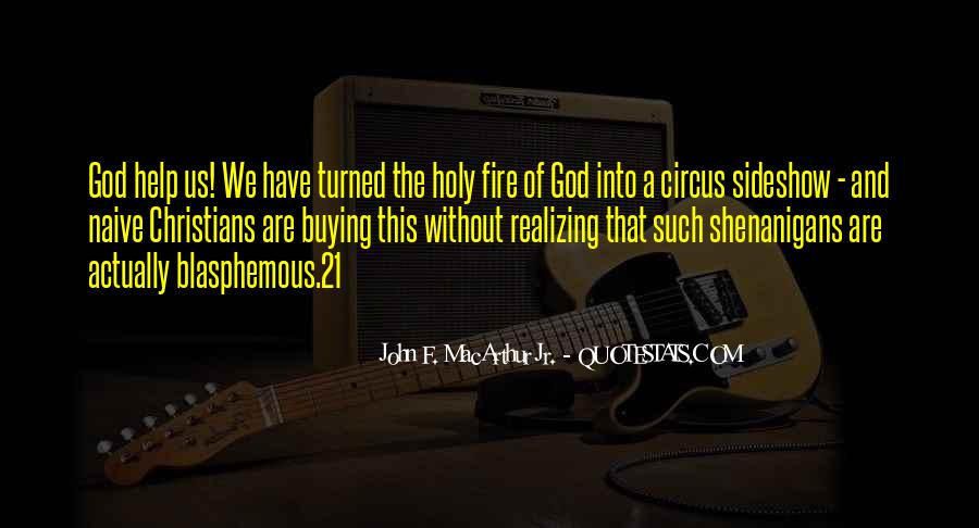 Into The Fire Quotes #177597