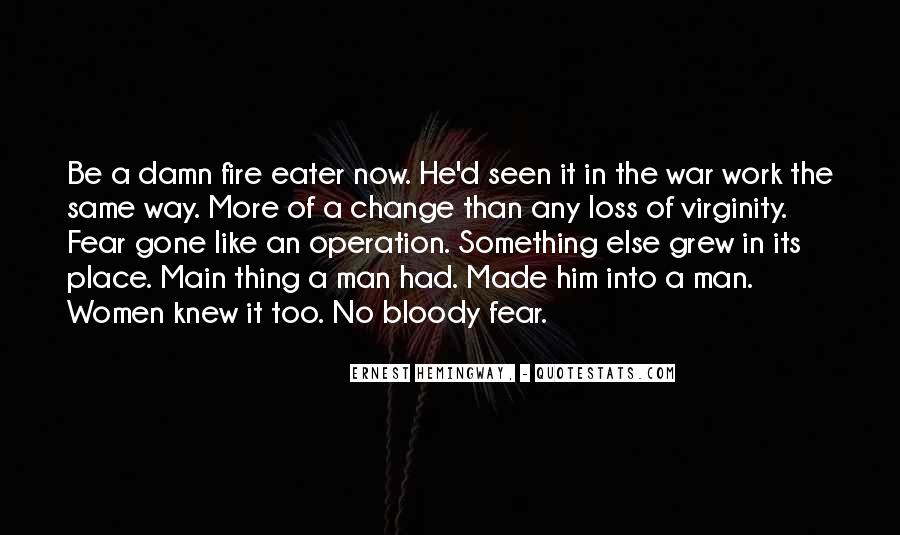 Into The Fire Quotes #198380