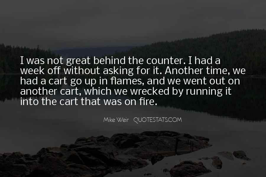 Into The Fire Quotes #245982
