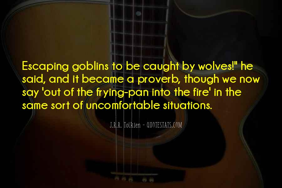 Into The Fire Quotes #26889