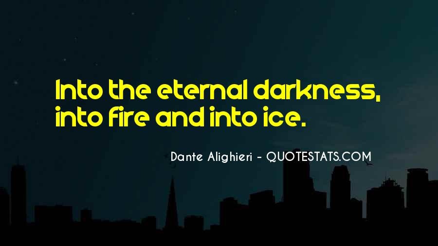 Into The Fire Quotes #315177