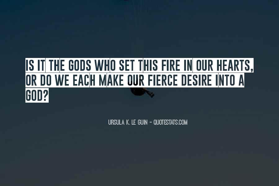 Into The Fire Quotes #340478