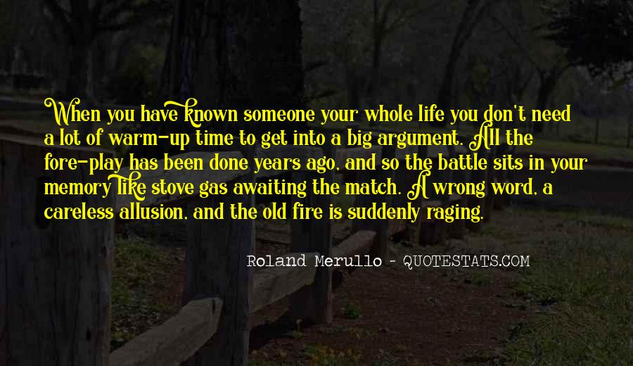 Into The Fire Quotes #62281