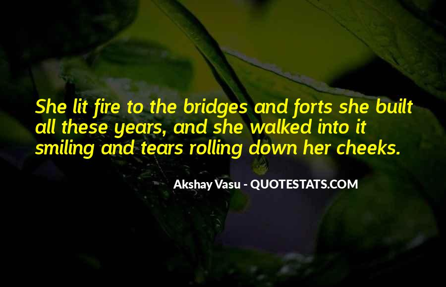 Into The Fire Quotes #77541