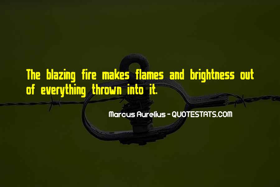 Into The Fire Quotes #87137