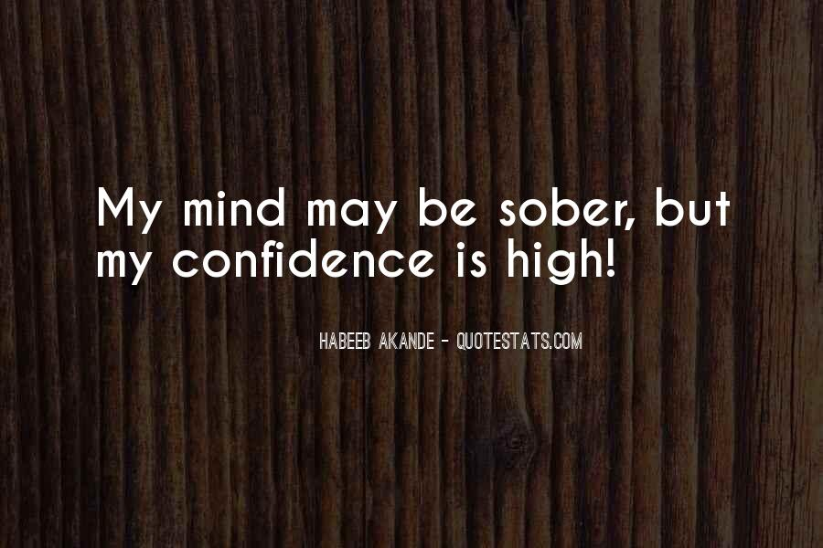 Intoxicated Mind Quotes #1339423