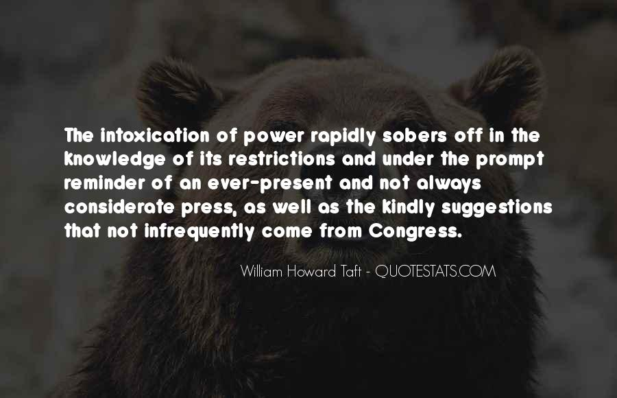 Intoxication Of Power Quotes #1437532