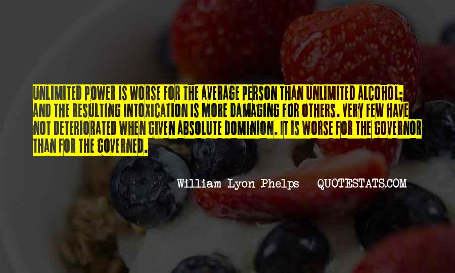 Intoxication Of Power Quotes #943351