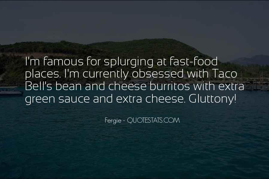 Quotes About Famous Burritos #404013