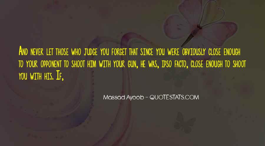 Ipso Facto Quotes #1150273
