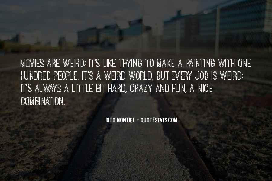 Is It Weird Quotes #163171