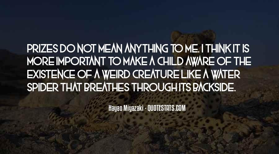 Is It Weird Quotes #232299