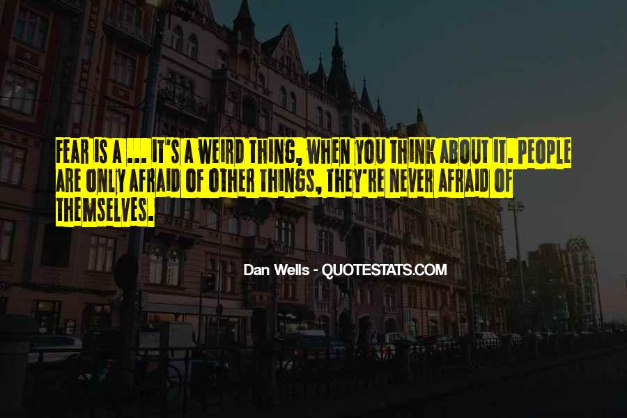 Is It Weird Quotes #245216