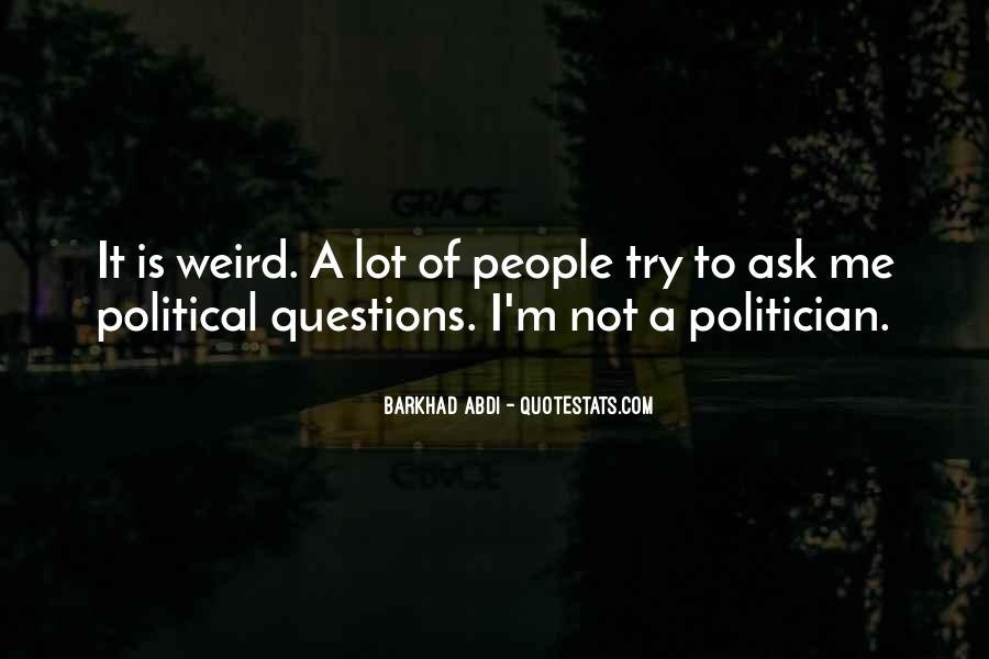 Is It Weird Quotes #311469