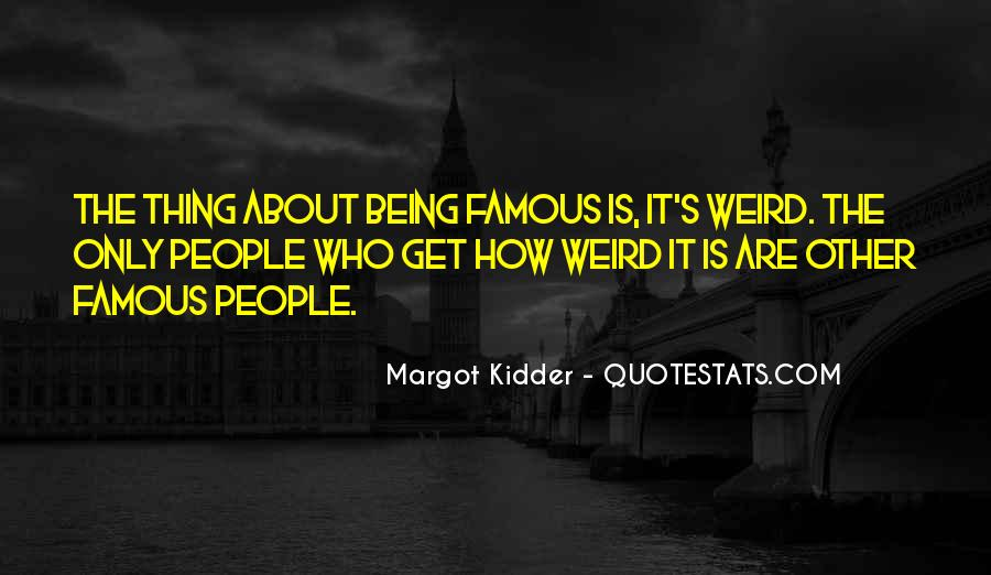 Is It Weird Quotes #63204