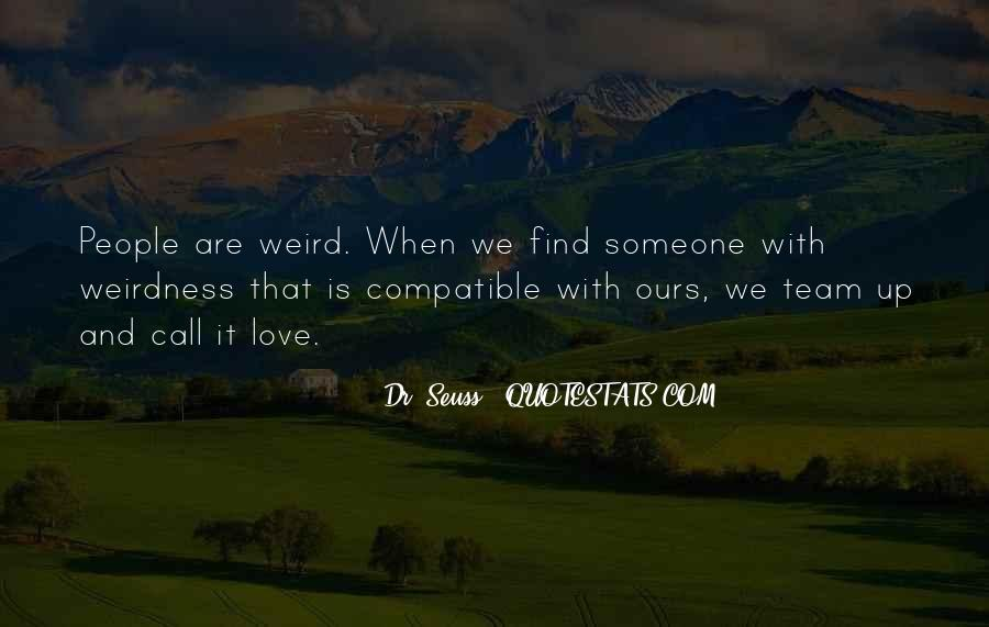 Is It Weird Quotes #84305