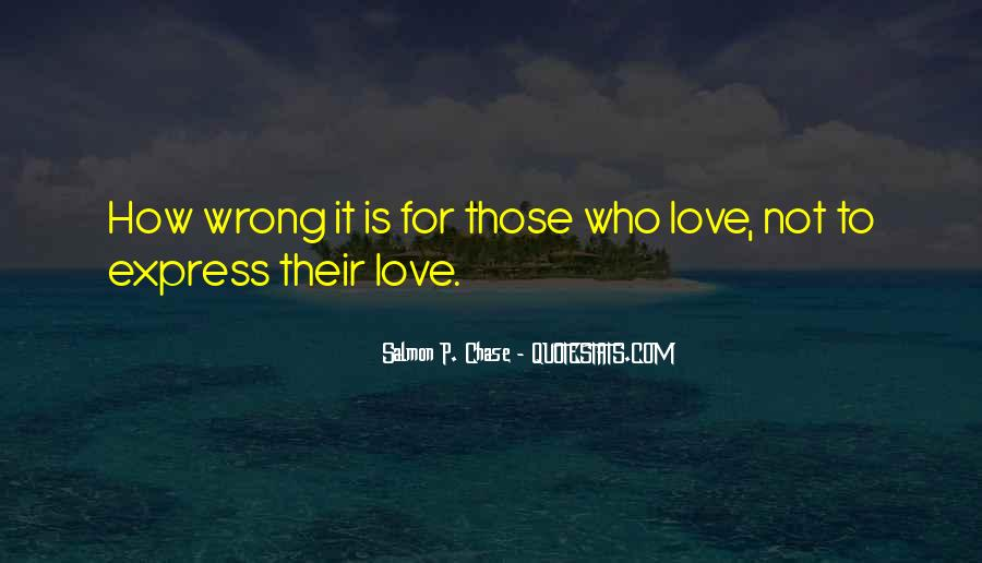 Is It Wrong To Love You Quotes #1012969