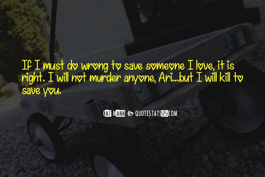 Is It Wrong To Love You Quotes #1399201