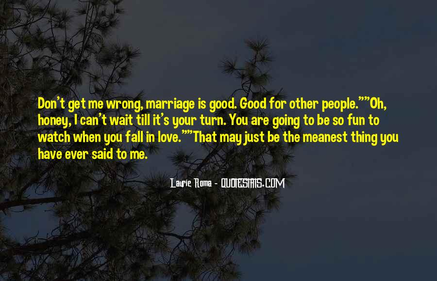 Is It Wrong To Love You Quotes #523279
