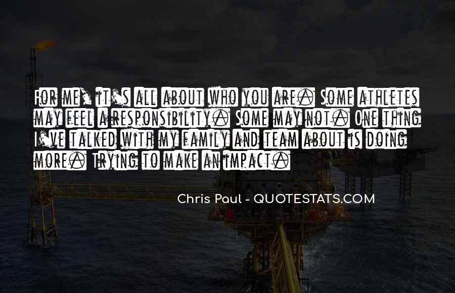 Is Not All About You Quotes #36510